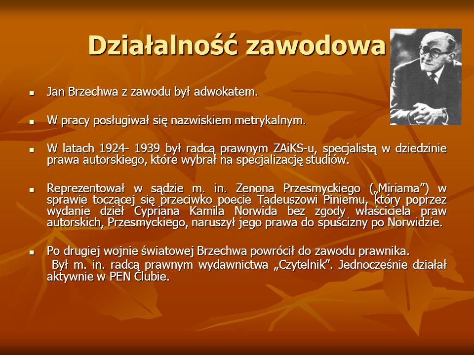 Działalność zawodowa Jan Brzechwa z zawodu był adwokatem. Jan Brzechwa z zawodu był adwokatem. W pracy posługiwał się nazwiskiem metrykalnym. W pracy