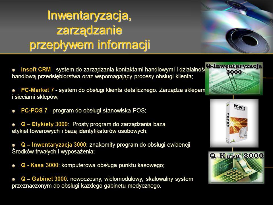 Insoft CRM - system do zarządzania kontaktami handlowymi i działalnością handlową przedsiębiorstwa oraz wspomagający procesy obsługi klienta; PC-Market 7 - system do obsługi klienta detalicznego.
