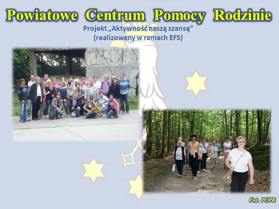 Projekt Aktywność naszą szansą (realizowany w ramach EFS)