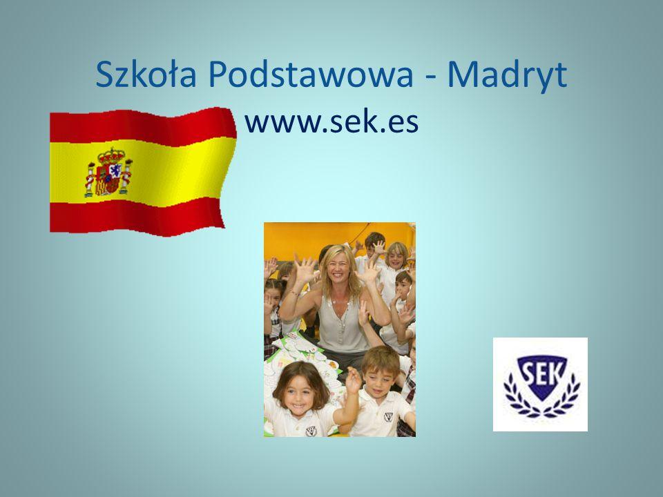 Szkoła Podstawowa - Madryt www.sek.es