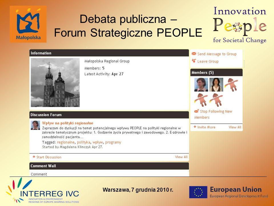 Warszawa, 7 grudnia 2010 r. Debata publiczna – Forum Strategiczne PEOPLE