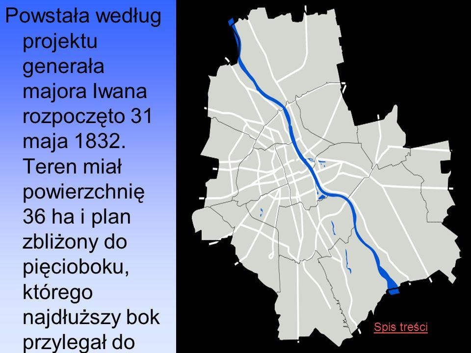 Powstała według projektu generała majora Iwana rozpoczęto 31 maja 1832. Teren miał powierzchnię 36 ha i plan zbliżony do pięcioboku, którego najdłuższ