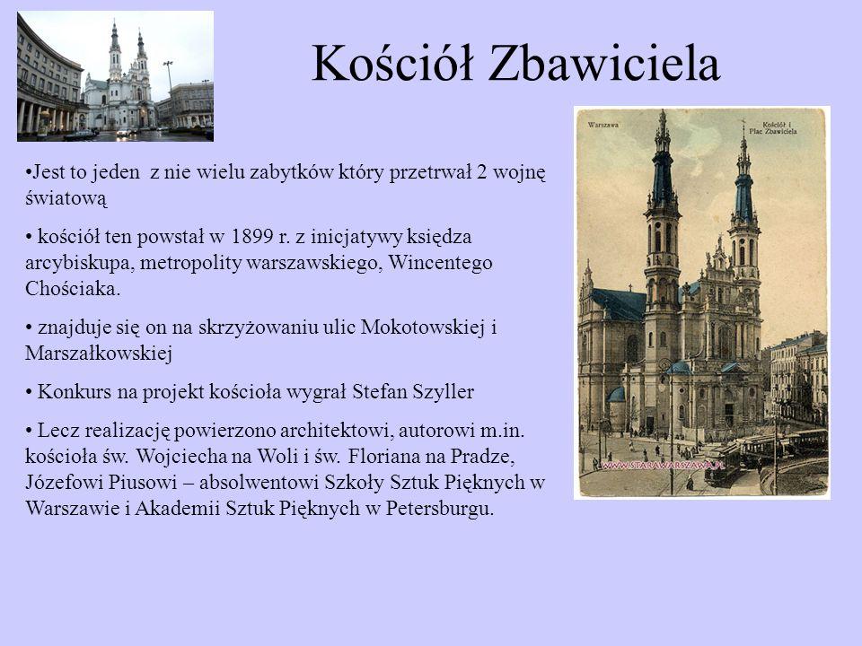 Kościół Zbawiciela Jest to jeden z nie wielu zabytków który przetrwał 2 wojnę światową kościół ten powstał w 1899 r.