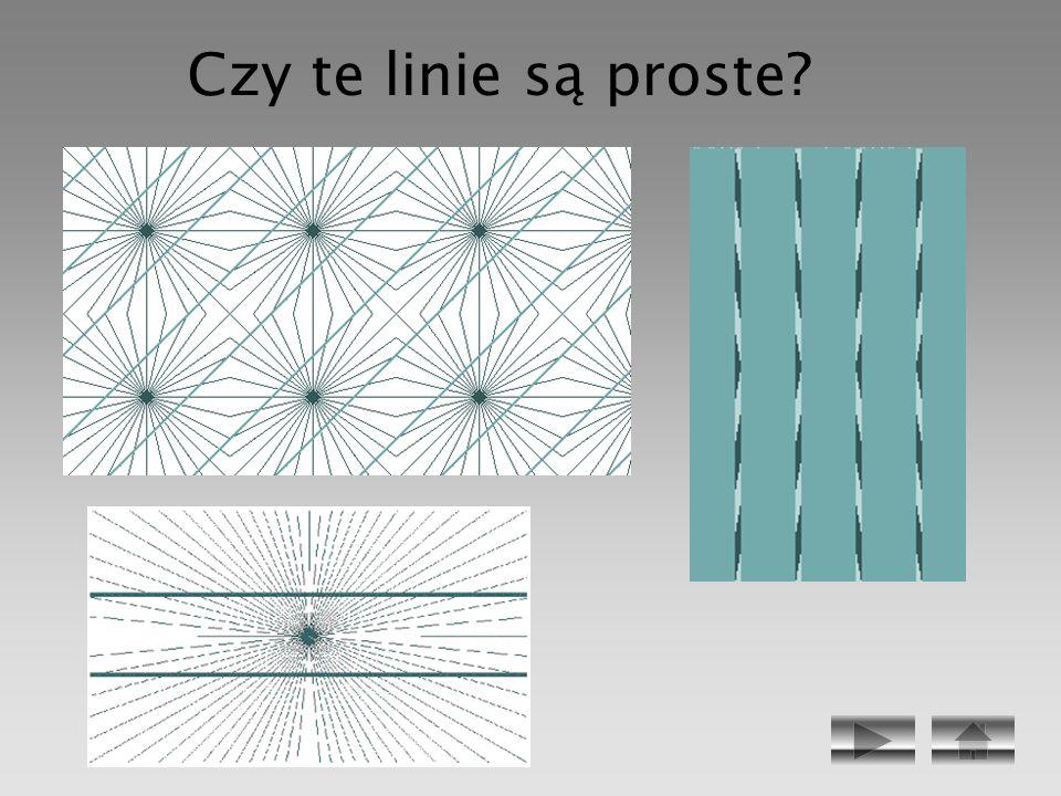 Czy te linie są proste?