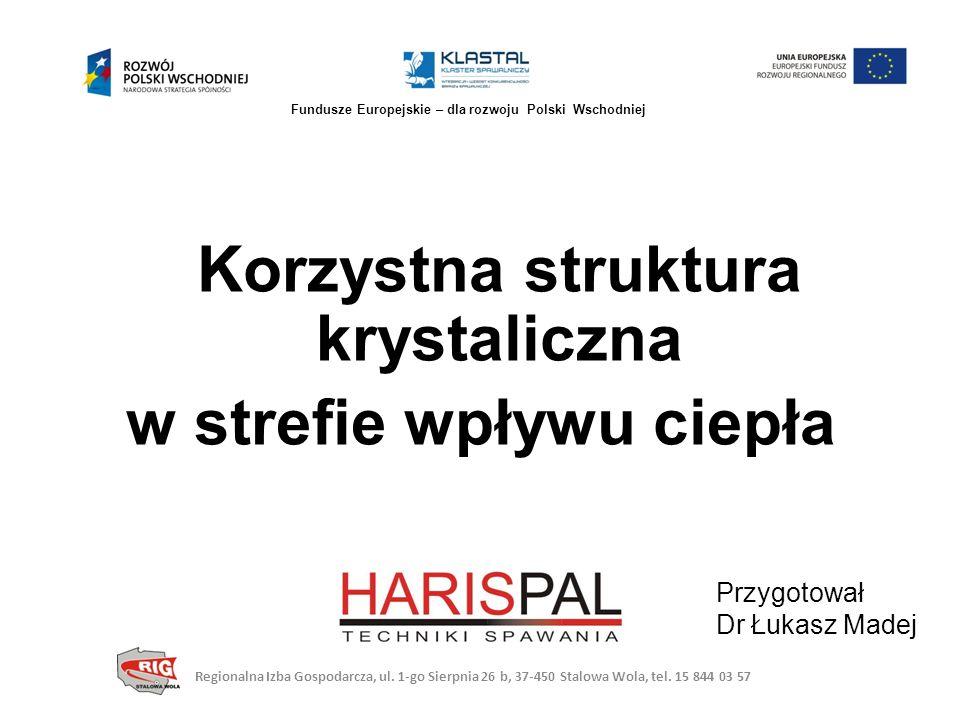 CMT Regionalna Izba Gospodarcza, ul.1-go Sierpnia 26 b, 37-450 Stalowa Wola, tel.