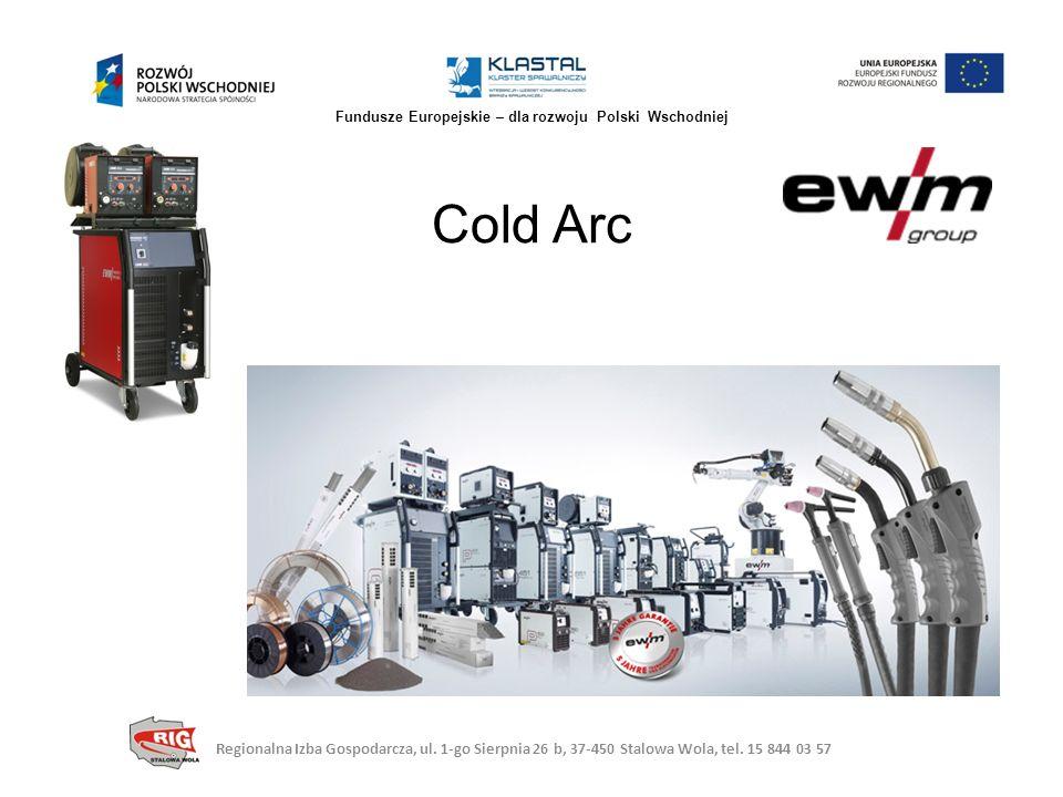 Cold Arc Regionalna Izba Gospodarcza, ul. 1-go Sierpnia 26 b, 37-450 Stalowa Wola, tel. 15 844 03 57 Fundusze Europejskie – dla rozwoju Polski Wschodn