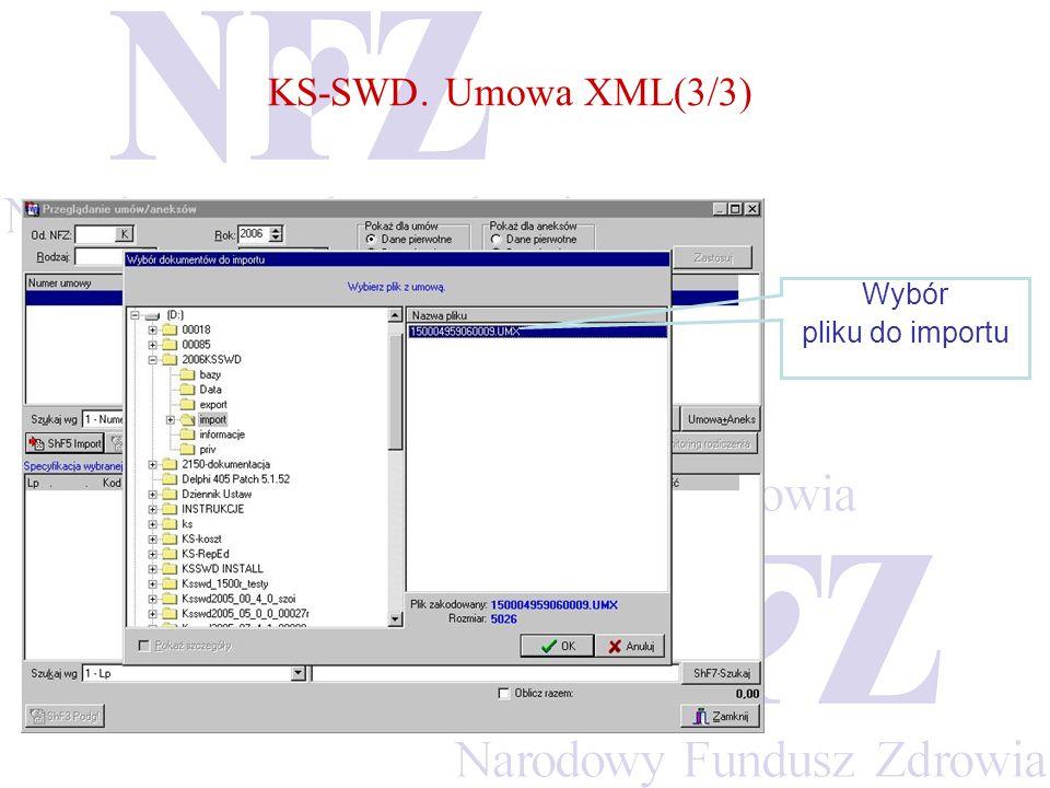 KS-SWD. Umowa XML(3/3) Wybór pliku do importu