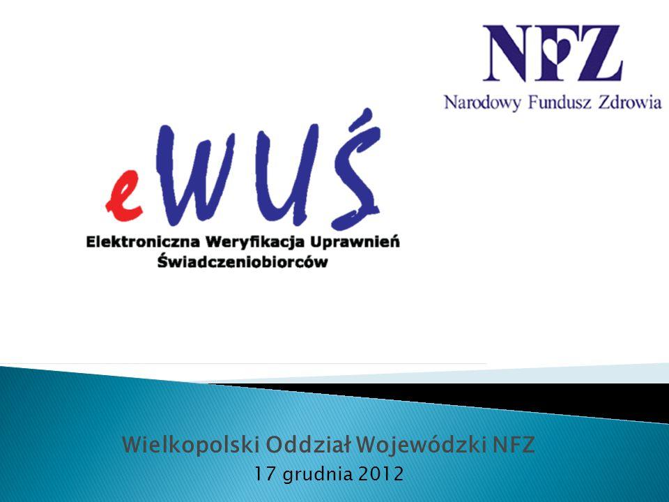 Wielkopolski Oddział Wojewódzki NFZ 17 grudnia 2012