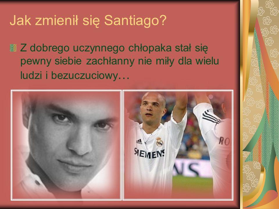 Jak zmienił się Santiago.