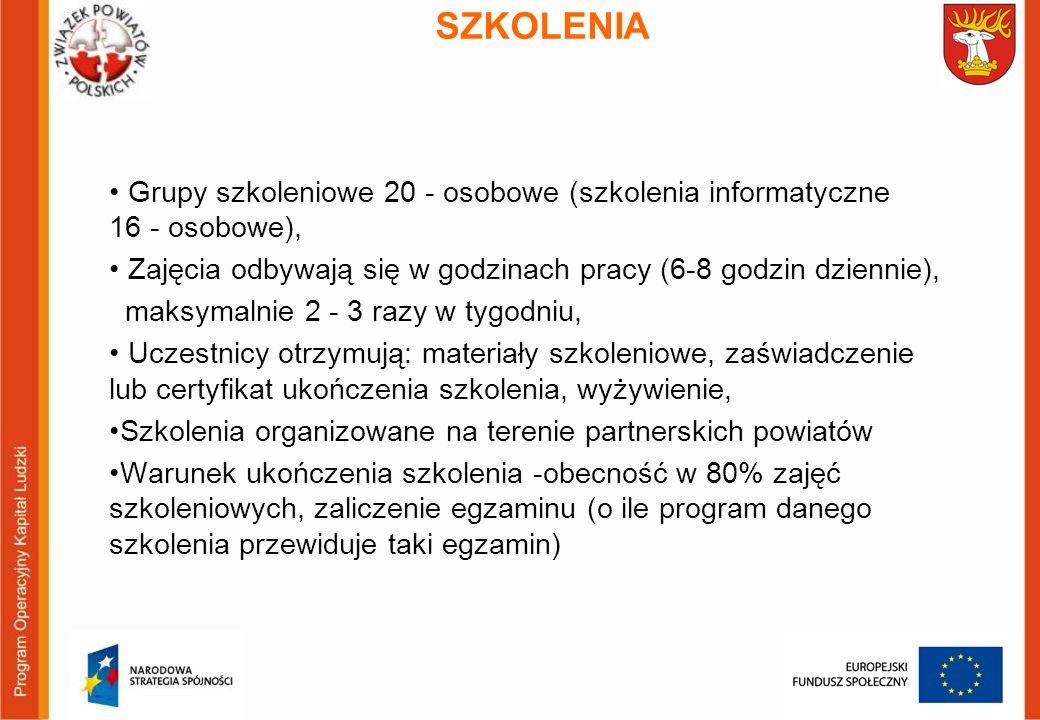 SZKOLENIA Grupy szkoleniowe 20 - osobowe (szkolenia informatyczne 16 - osobowe), Zajęcia odbywają się w godzinach pracy (6-8 godzin dziennie), maksyma