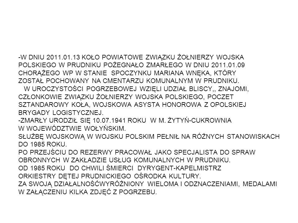 -W DNIU 2011.01.13 KOŁO POWIATOWE ZWIĄZKU ŻOŁNIERZY WOJSKA POLSKIEGO W PRUDNIKU POŻEGNAŁO ZMARŁEGO W DNIU 2011.01.09 CHORĄŻEGO WP W STANIE SPOCZYNKU M