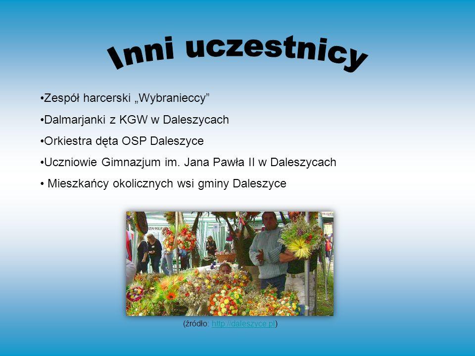 Zespół harcerski Wybranieccy Dalmarjanki z KGW w Daleszycach Orkiestra dęta OSP Daleszyce Uczniowie Gimnazjum im.