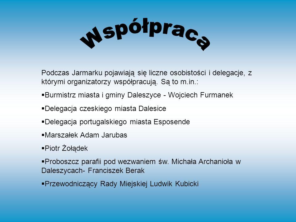 Podczas Jarmarku pojawiają się liczne osobistości i delegacje, z którymi organizatorzy współpracują.