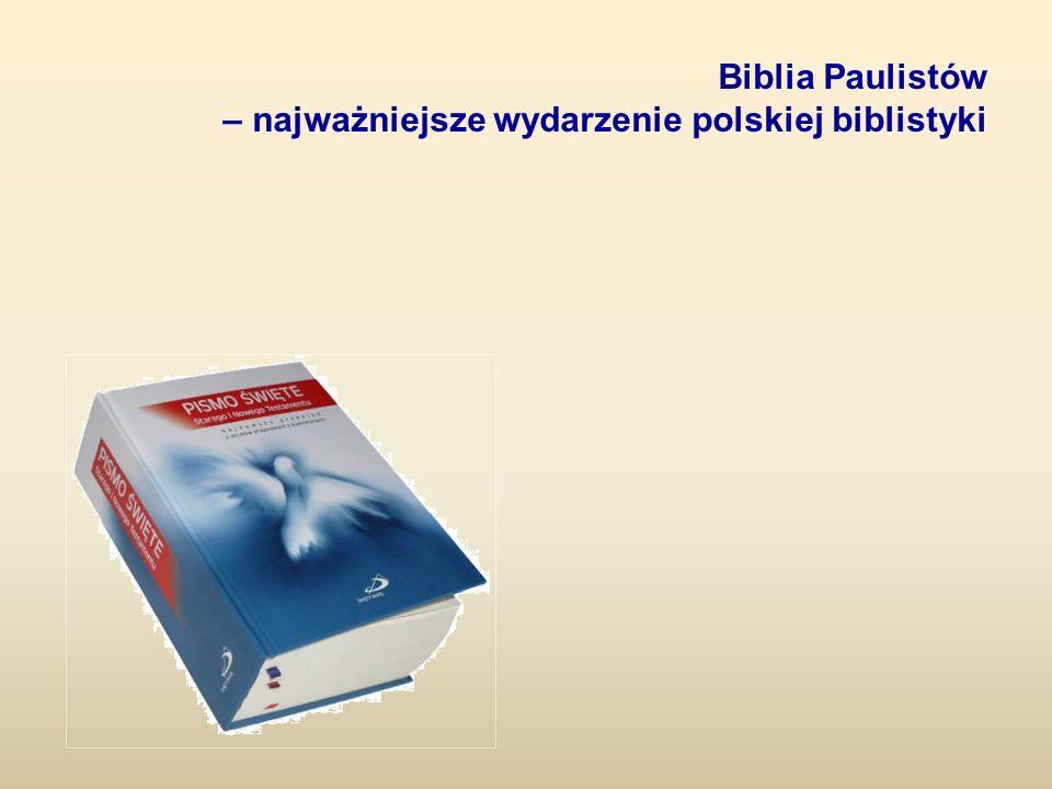Biblia Paulistów – najważniejsze wydarzenie polskiej biblistyki