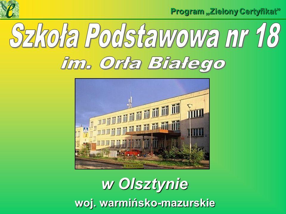 Program Zielony Certyfikat woj. warmińsko-mazurskie woj. warmińsko-mazurskie w Olsztynie w Olsztynie