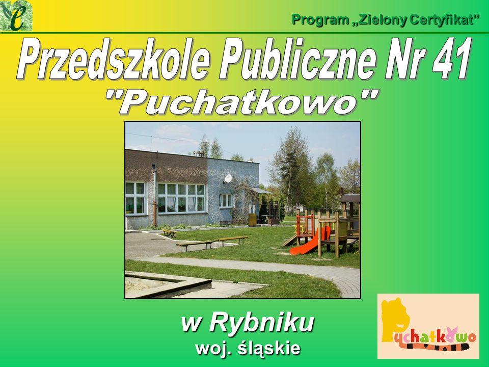 w Rybniku w Rybniku Program Zielony Certyfikat woj. śląskie woj. śląskie