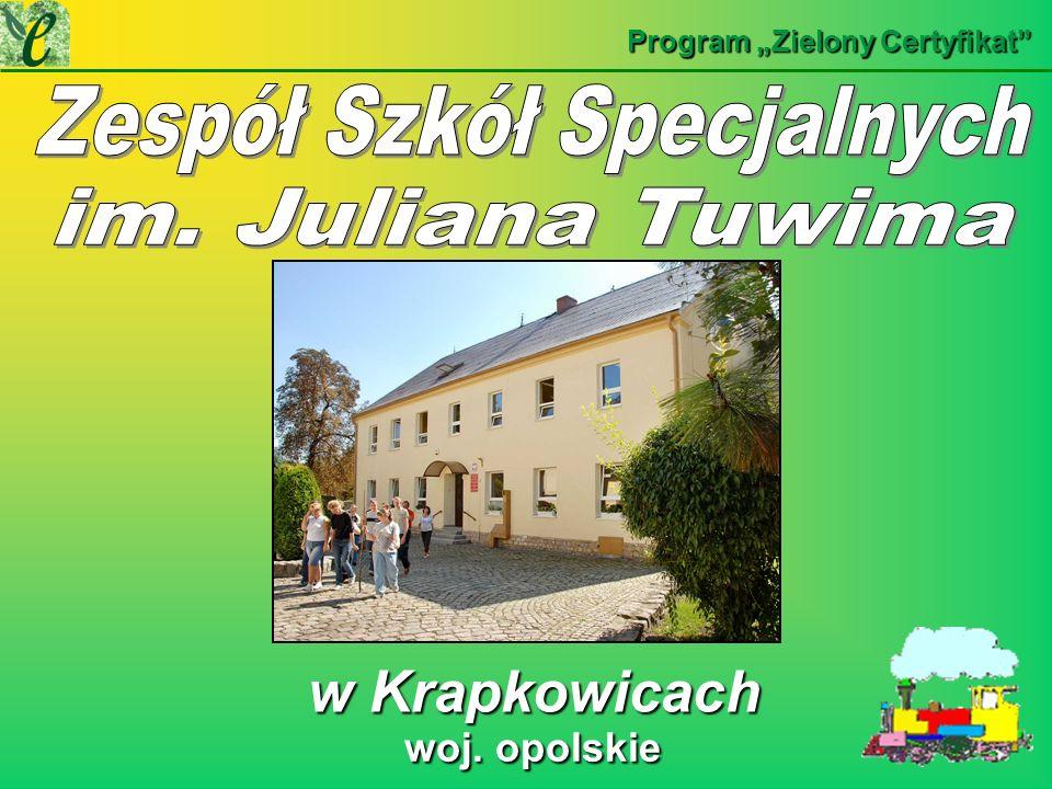 w Krapkowicach w Krapkowicach Program Zielony Certyfikat woj. opolskie woj. opolskie