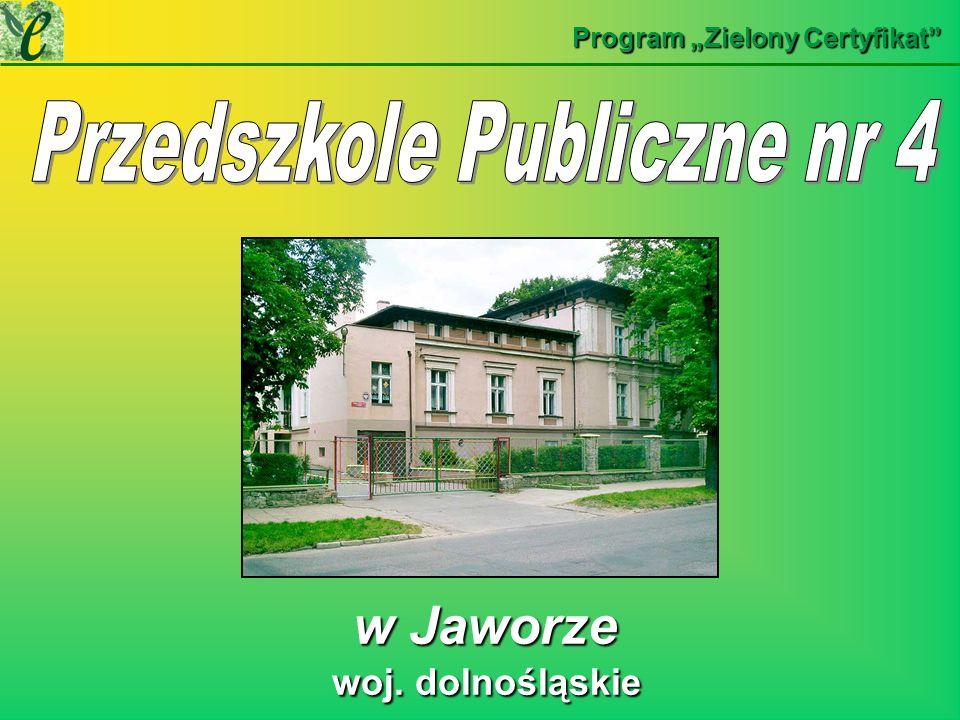 w Jaworze w Jaworze Program Zielony Certyfikat woj. dolnośląskie woj. dolnośląskie