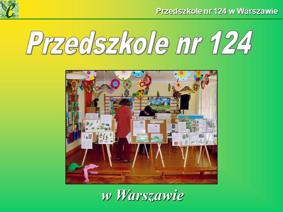 Przedszkole nr 124 w Warszawie w Warszawie w Warszawie