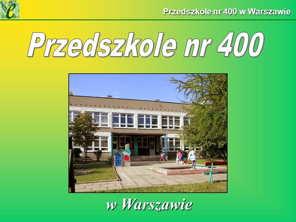 Przedszkole nr 400 w Warszawie w Warszawie w Warszawie