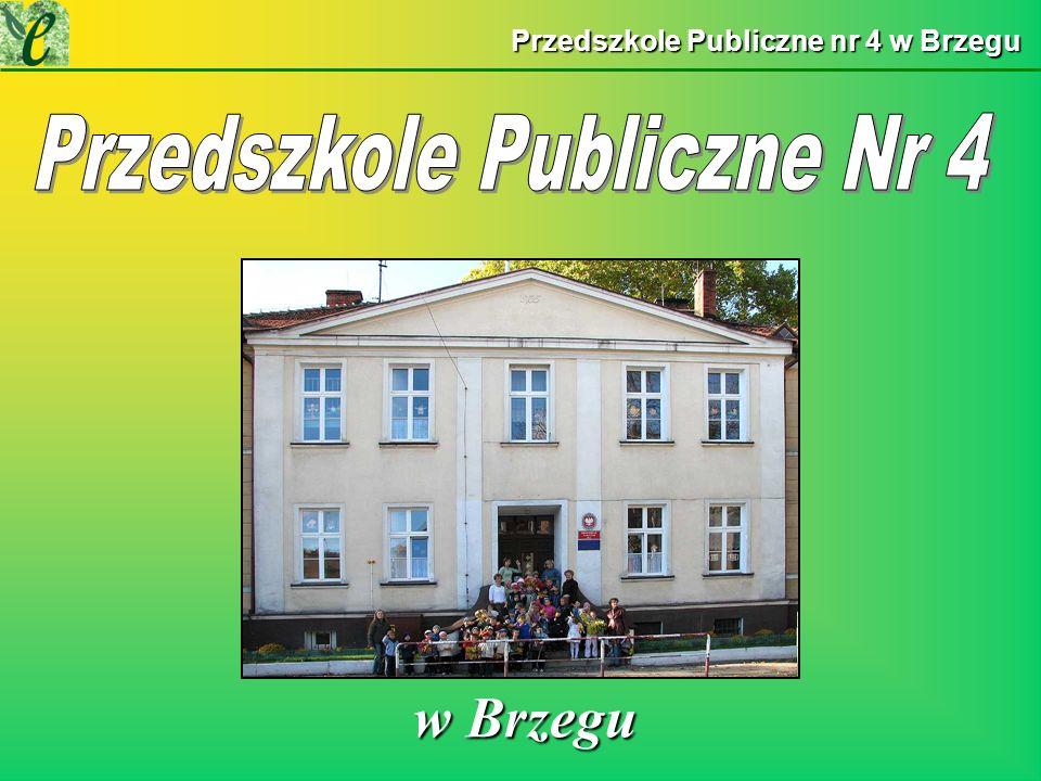 Przedszkole Publiczne nr 4 w Brzegu w Brzegu w Brzegu