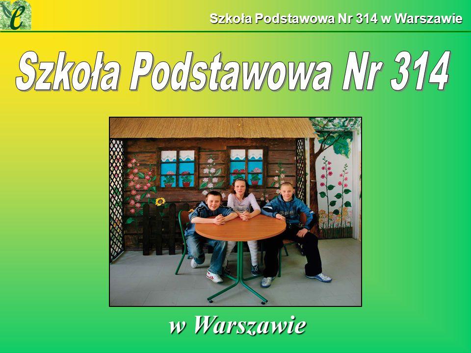 Szkoła Podstawowa Nr 314 w Warszawie w Warszawie w Warszawie