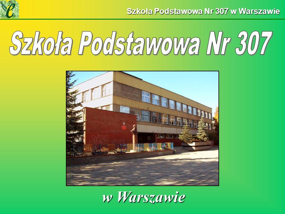 Szkoła Podstawowa Nr 307 w Warszawie w Warszawie w Warszawie