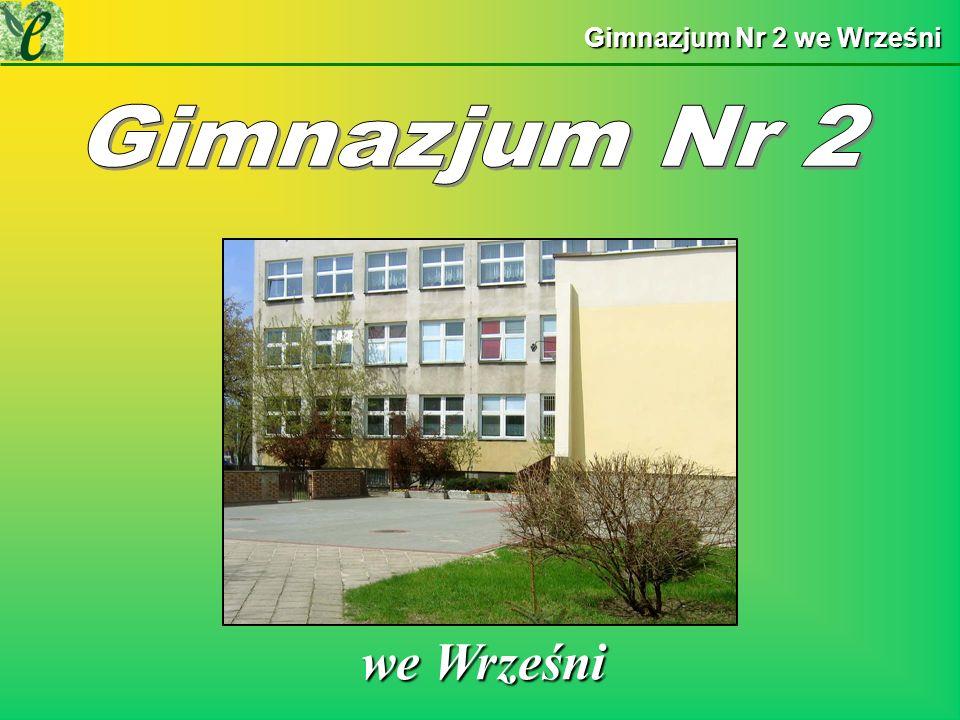 Gimnazjum Nr 2 we Wrześni we Wrześni we Wrześni
