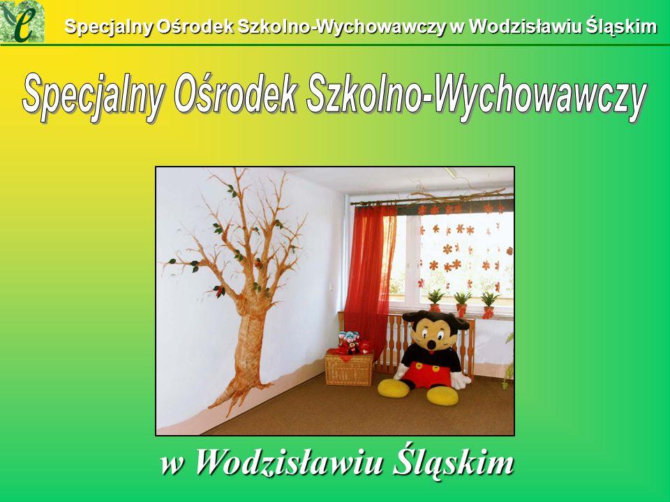 Specjalny Ośrodek Szkolno-Wychowawczy w Wodzisławiu Śląskim w Wodzisławiu Śląskim w Wodzisławiu Śląskim
