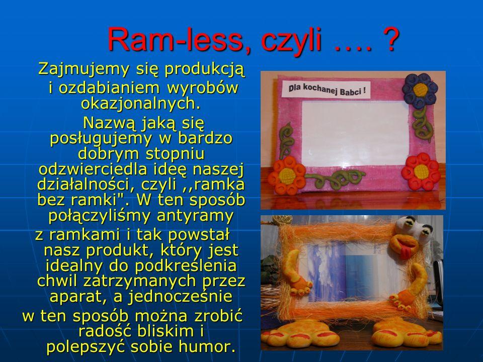 Ram-less, czyli ….