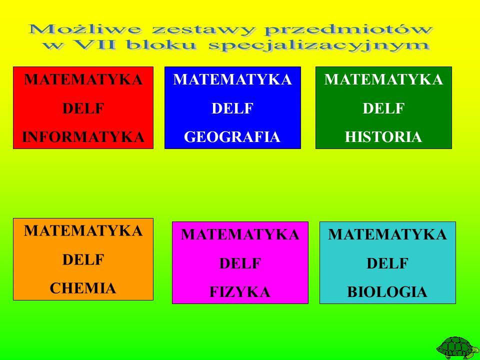 MATEMATYKA DELF INFORMATYKA MATEMATYKA DELF GEOGRAFIA MATEMATYKA DELF CHEMIA MATEMATYKA DELF FIZYKA MATEMATYKA DELF HISTORIA MATEMATYKA DELF BIOLOGIA