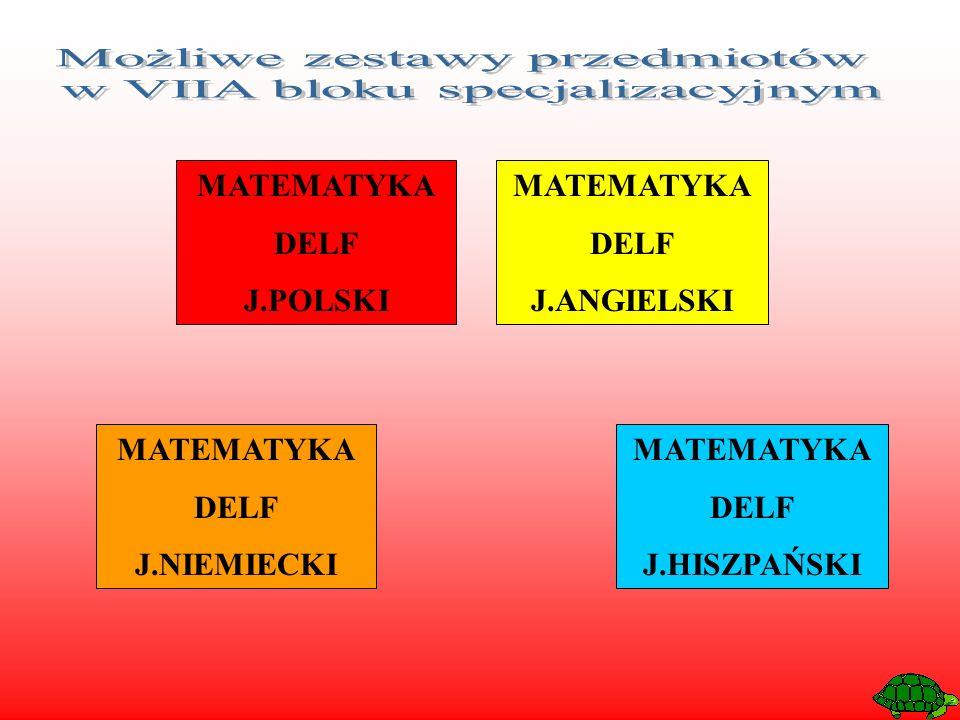 MATEMATYKA DELF J.POLSKI MATEMATYKA DELF J.ANGIELSKI MATEMATYKA DELF J.NIEMIECKI MATEMATYKA DELF J.HISZPAŃSKI