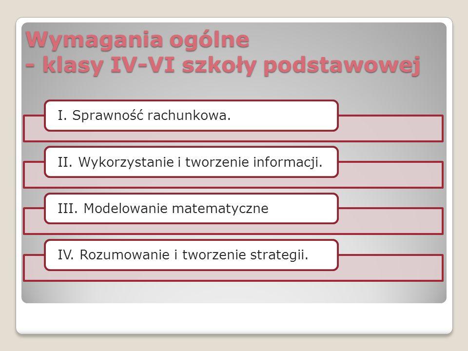 Wymagania ogólne - gimnazjum i szkoły ponadgimnazjalne kończące się egzaminem maturalnym I.
