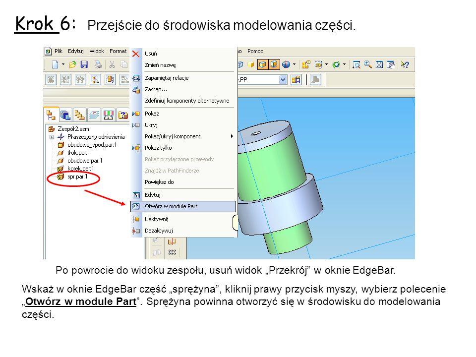 Krok 6: Przejście do środowiska modelowania części.