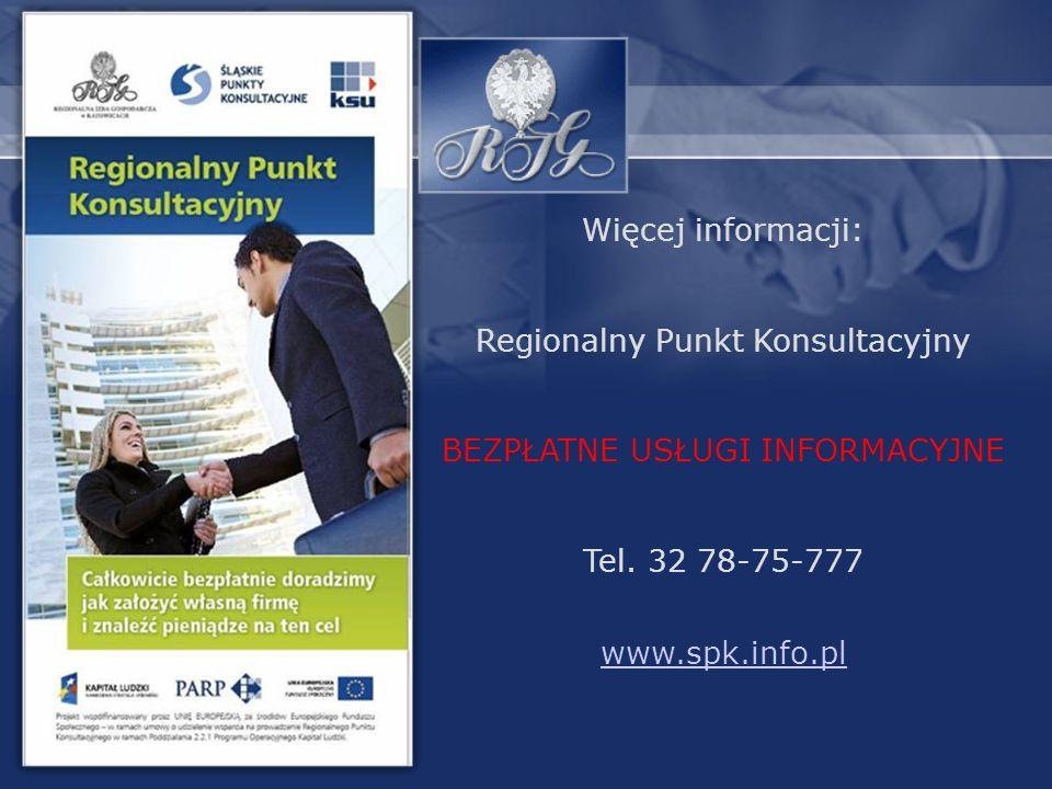 Więcej informacji: Regionalny Punkt Konsultacyjny BEZPŁATNE USŁUGI INFORMACYJNE Tel.
