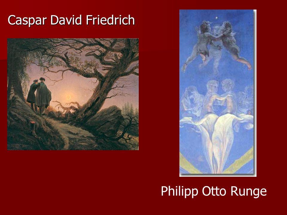Caspar David Friedrich Philipp Otto Runge