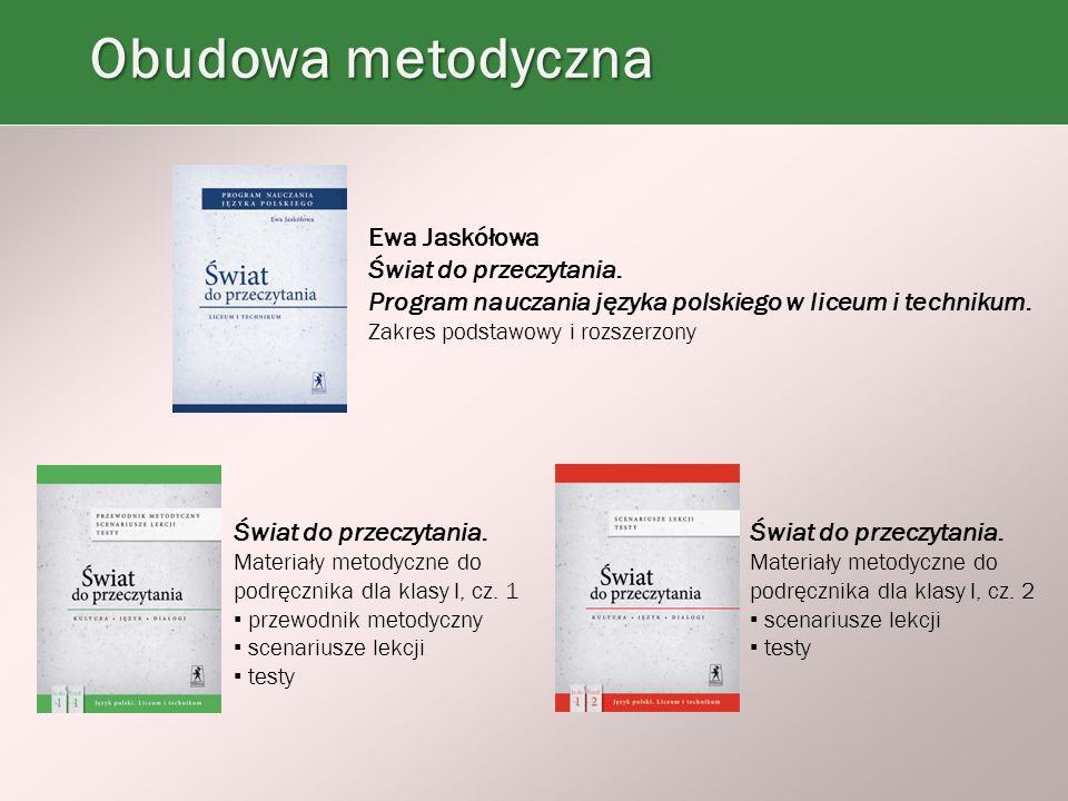 Ewa Jaskółowa Świat do przeczytania. Program nauczania języka polskiego w liceum i technikum.
