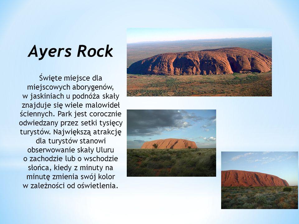 Ayers Rock Święte miejsce dla miejscowych aborygenów, w jaskiniach u podnóża skały znajduje się wiele malowideł ściennych. Park jest corocznie odwiedz