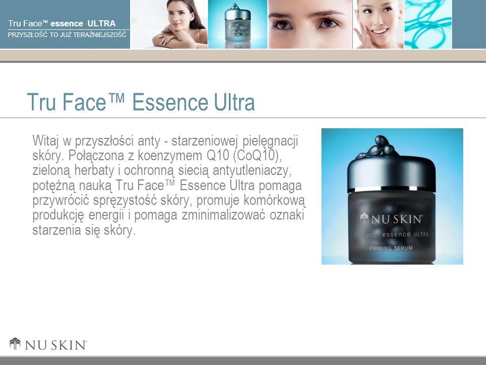 © 2001 Nu Skin International, Inc Tru Face essence ULTRA PRZYSZŁOŚĆ TO JUŻ TERAŹNIEJSZOŚĆ Tru Face Essence Ultra Witaj w przyszłości anty - starzeniowej pielęgnacji skóry.