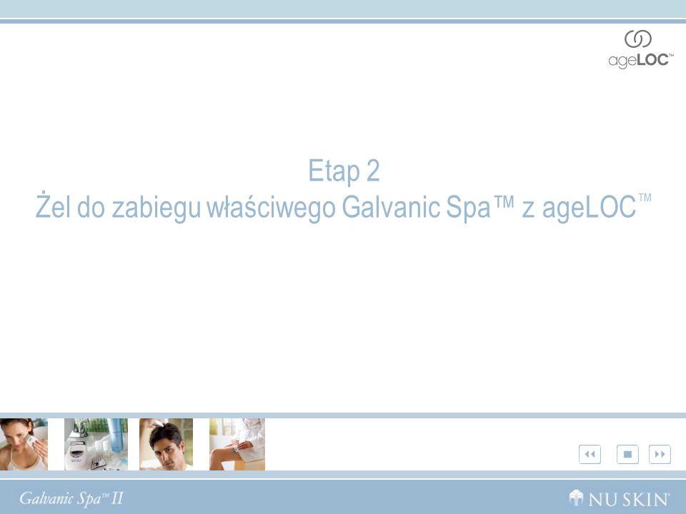 Etap 2 Żel do zabiegu właściwego Galvanic Spa z ageLOC