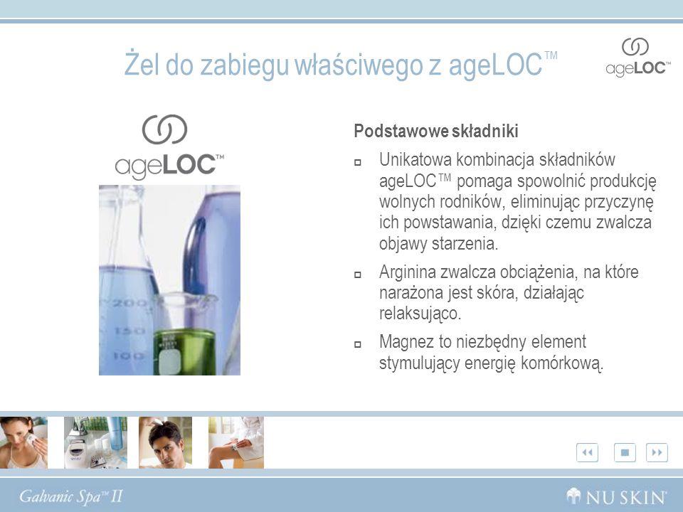 Żel do zabiegu właściwego z ageLOC Podstawowe składniki Unikatowa kombinacja składników ageLOC pomaga spowolnić produkcję wolnych rodników, eliminując przyczynę ich powstawania, dzięki czemu zwalcza objawy starzenia.