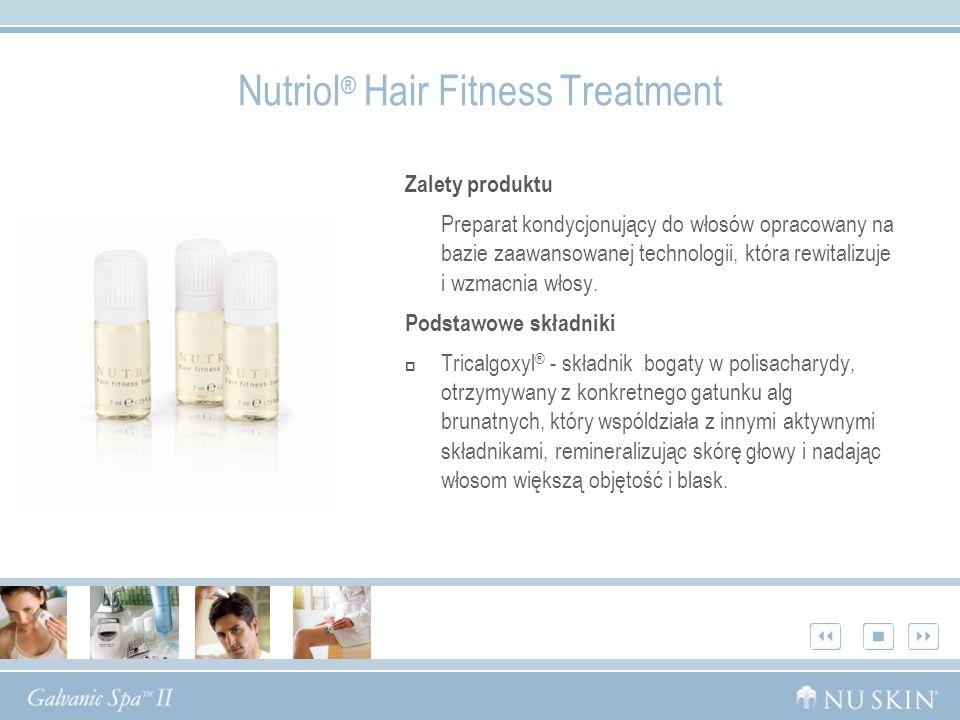 Nutriol ® Hair Fitness Treatment Zalety produktu Preparat kondycjonujący do włosów opracowany na bazie zaawansowanej technologii, która rewitalizuje i