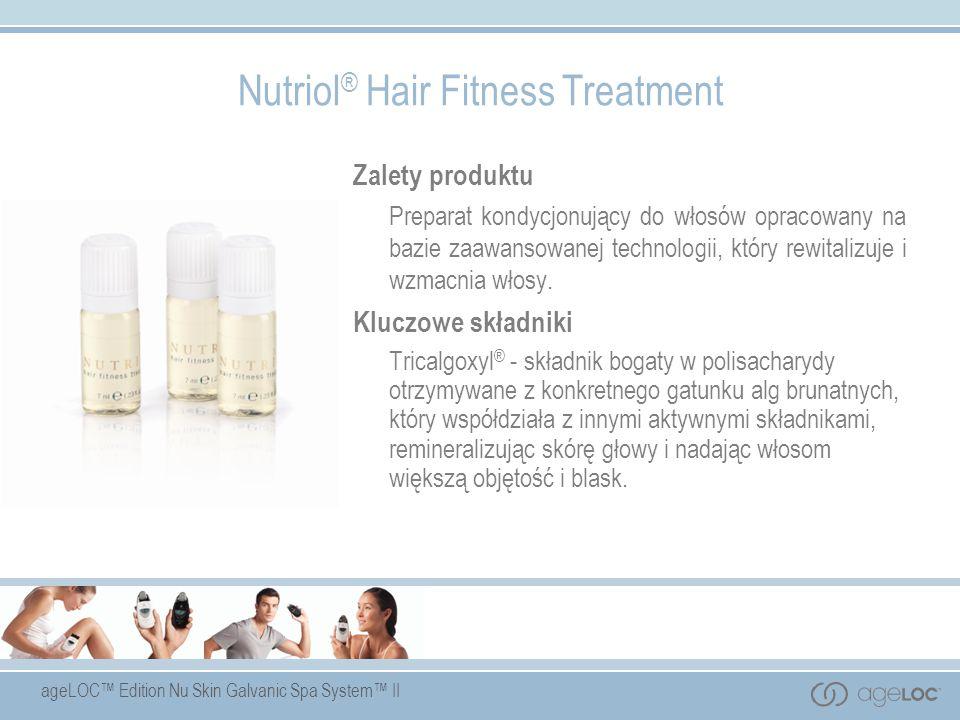 ageLOC Edition Nu Skin Galvanic Spa System II Nutriol ® Hair Fitness Treatment Zalety produktu Preparat kondycjonujący do włosów opracowany na bazie z
