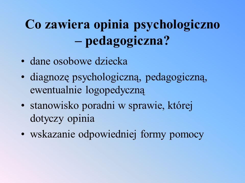 Co zawiera opinia psychologiczno – pedagogiczna.