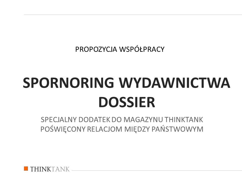 Wydawnictwa THINKTANK poświęcone relacjom bilateralnym Polski i poszczególnych krajów w kontekście współpracy gospodarczej i kulturalnej oraz rozwoju Unii Europejskiej.