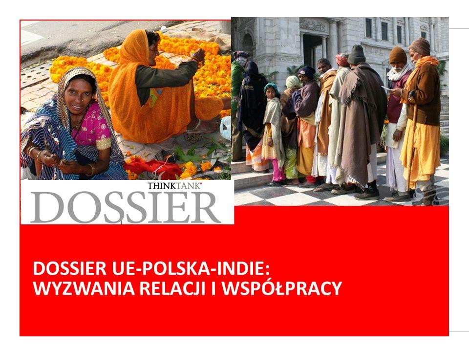DOSSIER UE-POLSKA-CHINY: WYZWANIA RELACJI I WSPÓŁPRACY