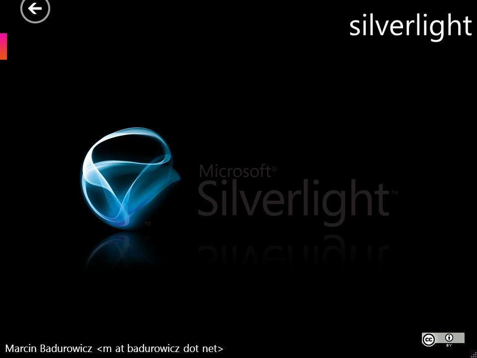 silverlight Marcin Badurowicz
