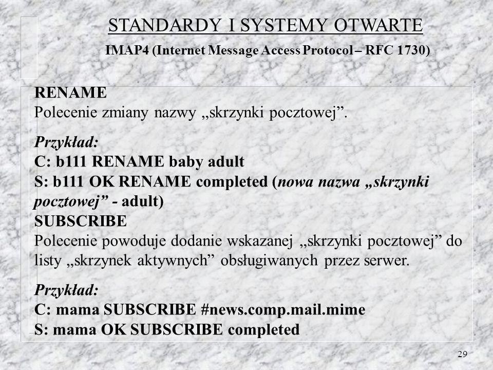 29 RENAME Polecenie zmiany nazwy skrzynki pocztowej.