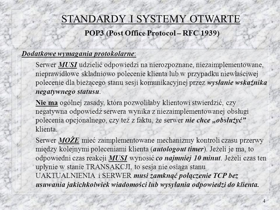 15 Stan UAKTUALNIENIA Stan osiągany po wydaniu przez klienta polecenia QUIT w stanie TRANSAKCJI.