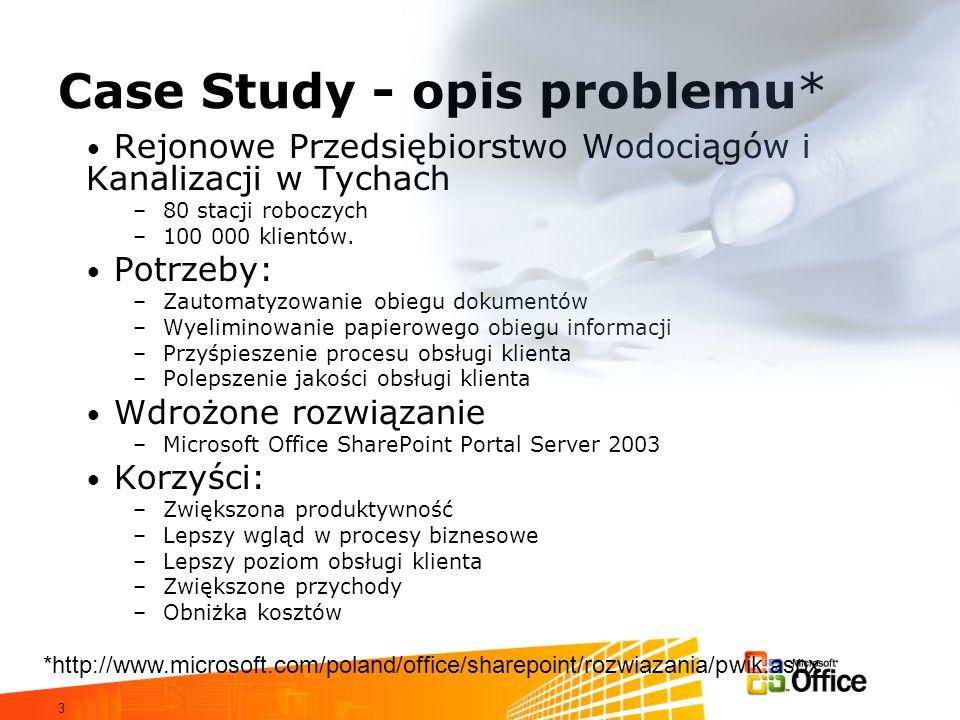 3 Case Study - opis problemu* Rejonowe Przedsiębiorstwo Wodociągów i Kanalizacji w Tychach –80 stacji roboczych –100 000 klientów. Potrzeby: –Zautomat